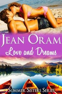 Love and Dreams: Book 2 in the Summer Sisters series by Jean Oram