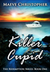 Killer Cupid by Maeve Christopher now on sale