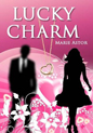 Lucky Charm by Marie Astor -- on sale