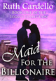 Maid for the Billionaire by Ruth Cardello a free romance ebook