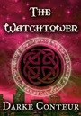 The Watchtower a free paranormal ebook by Darke Conteur