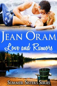 Love and Rumors by Jean Oram