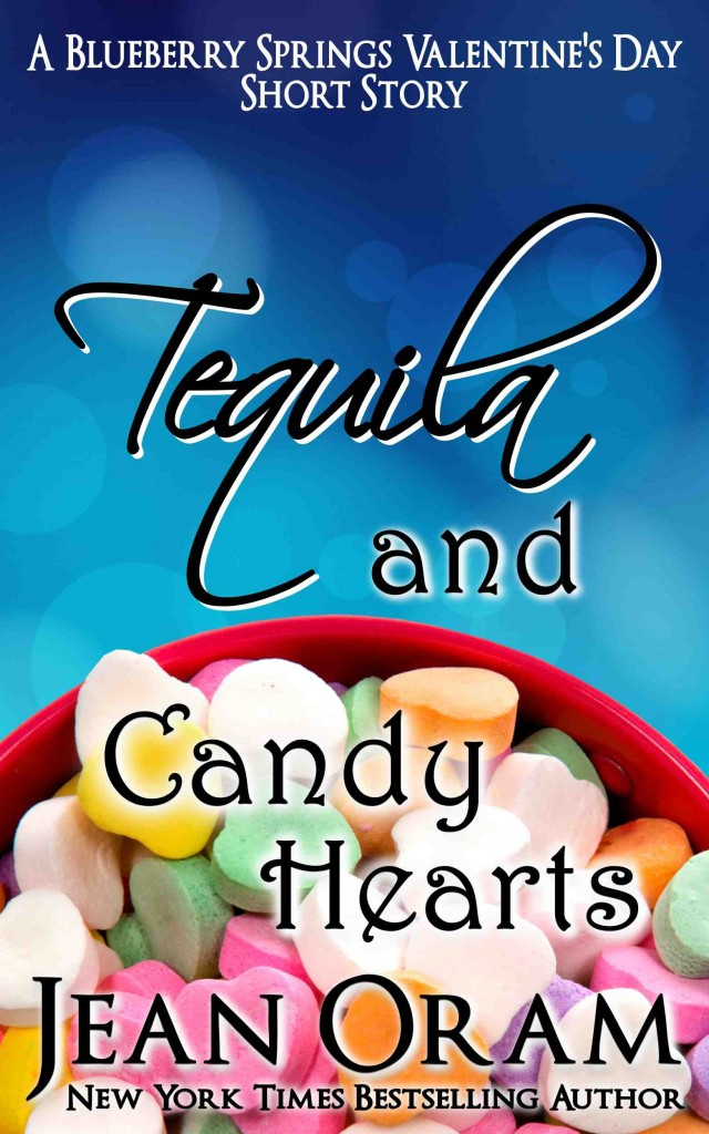 Tequila and Candy Hearts: A Blueberry Springs Valentine's Day Short Story Romance