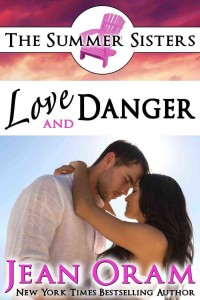 Love and Danger: Summer Sisters book 4 Jean Oram billionaire in disguise