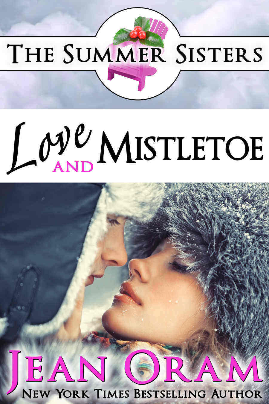 Love and Mistletoe by Jean Oram book 5 in The Summer Sisters series