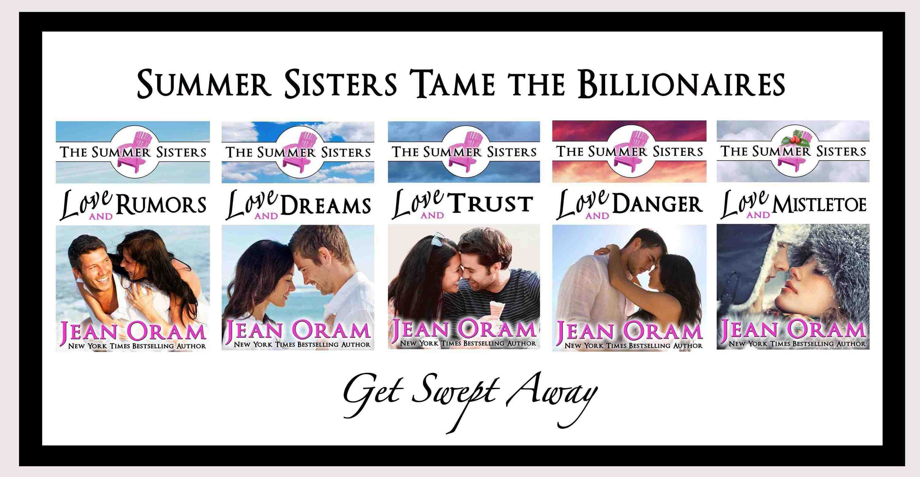 The Summer Sisters Tame the Billionaires series by Jean Oram.
