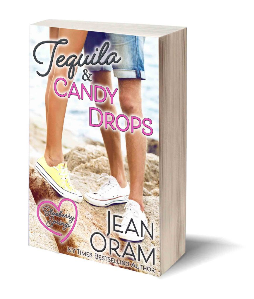 Tequila and CAndy Drops by Jean Oram romantic comedies, women's fiction, Blueberry Springs, Jean Oram, bestselling romances, betselling chick lit, romance, romnce books, small town romance, chicklit series, romance series, romance sagas, friends to lovers, best friend romance, enemies to lovers, humor novels, beach reads, contemporary romance, free romnace ebooks, sweet romance, clean romance,