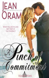 Veils and vows series by Jean Oram. A Pinch of Commitment. Lily and Ethan Mattson. A Marriage of convenience between friends.