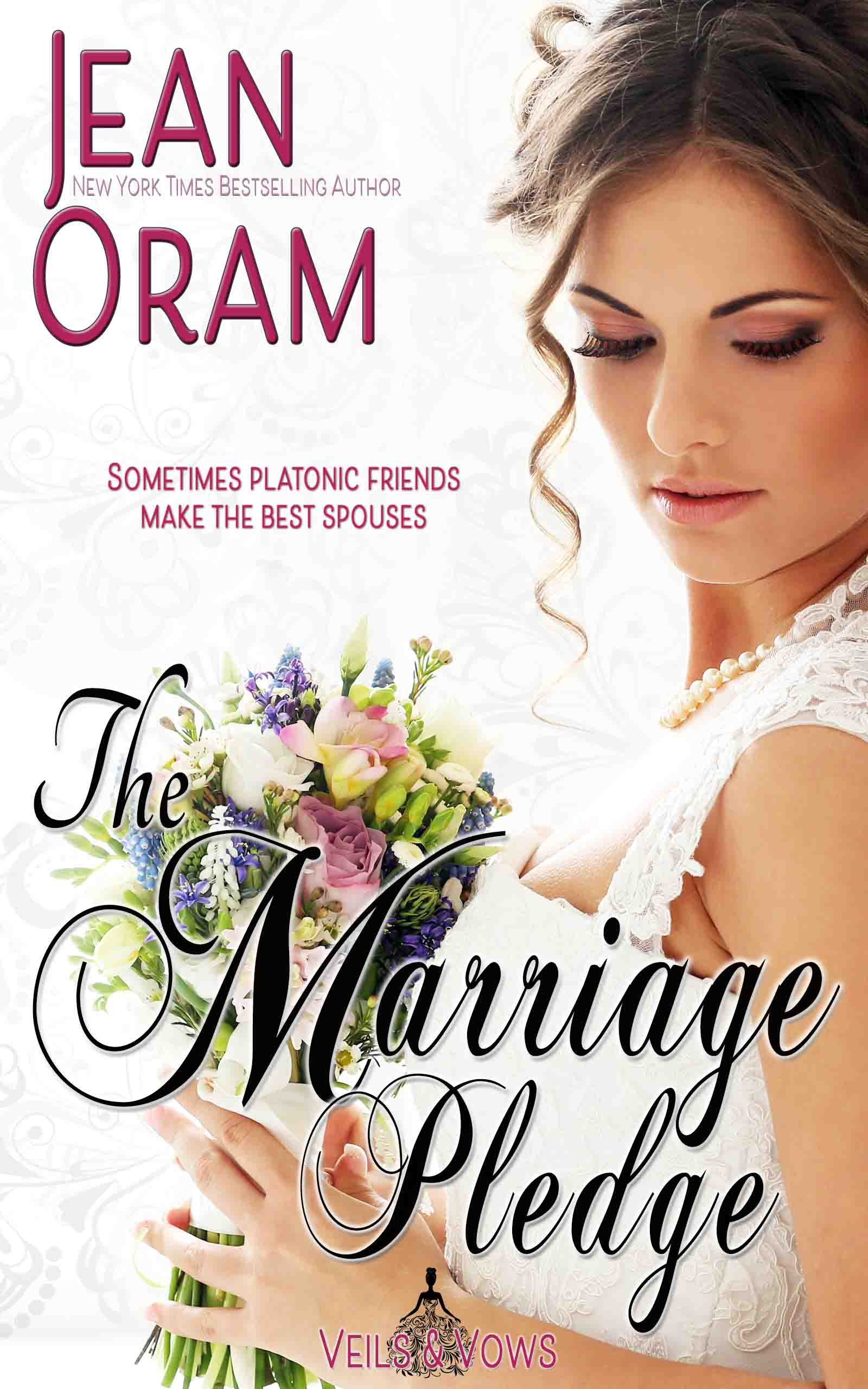 The Marriage Pledge by Jean oram, Veils and Vows marriage of convenience romance, bride romance