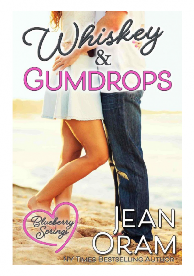 Whiskey and Gumdrops romance Blueberry Springs by Jean Oram