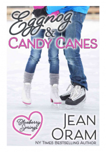Eggnog and Candy Canes holiday romance Blueberry Springs by Jean Oram