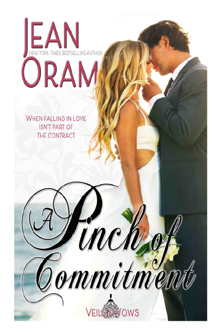 A Pinch of Commitment romance Veils and Vows by Jean Oram