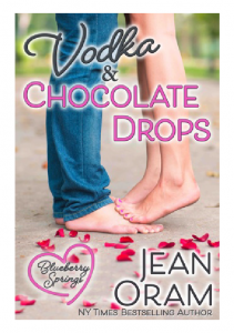 Vodka and Chocolate Drops romance Blueberry Springs by Jean Oram