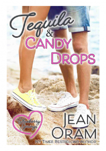 Tequila and Candy Drops romance Blueberry Springs by Jean Oram