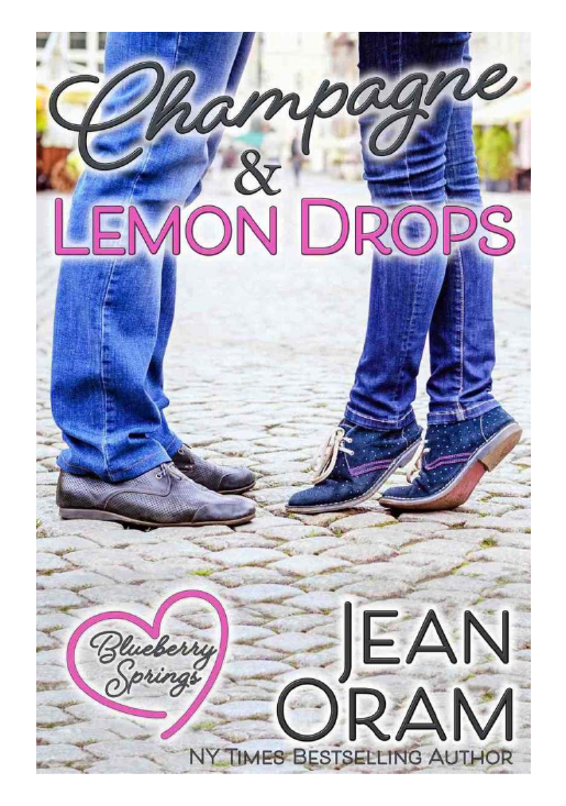 Champagne and Lemon Drops romance Blueberry Springs by Jean Oram
