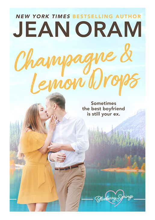 Champagne and Lemon Drops a Blueberry Springs sweet small town romance by Jean Oram.