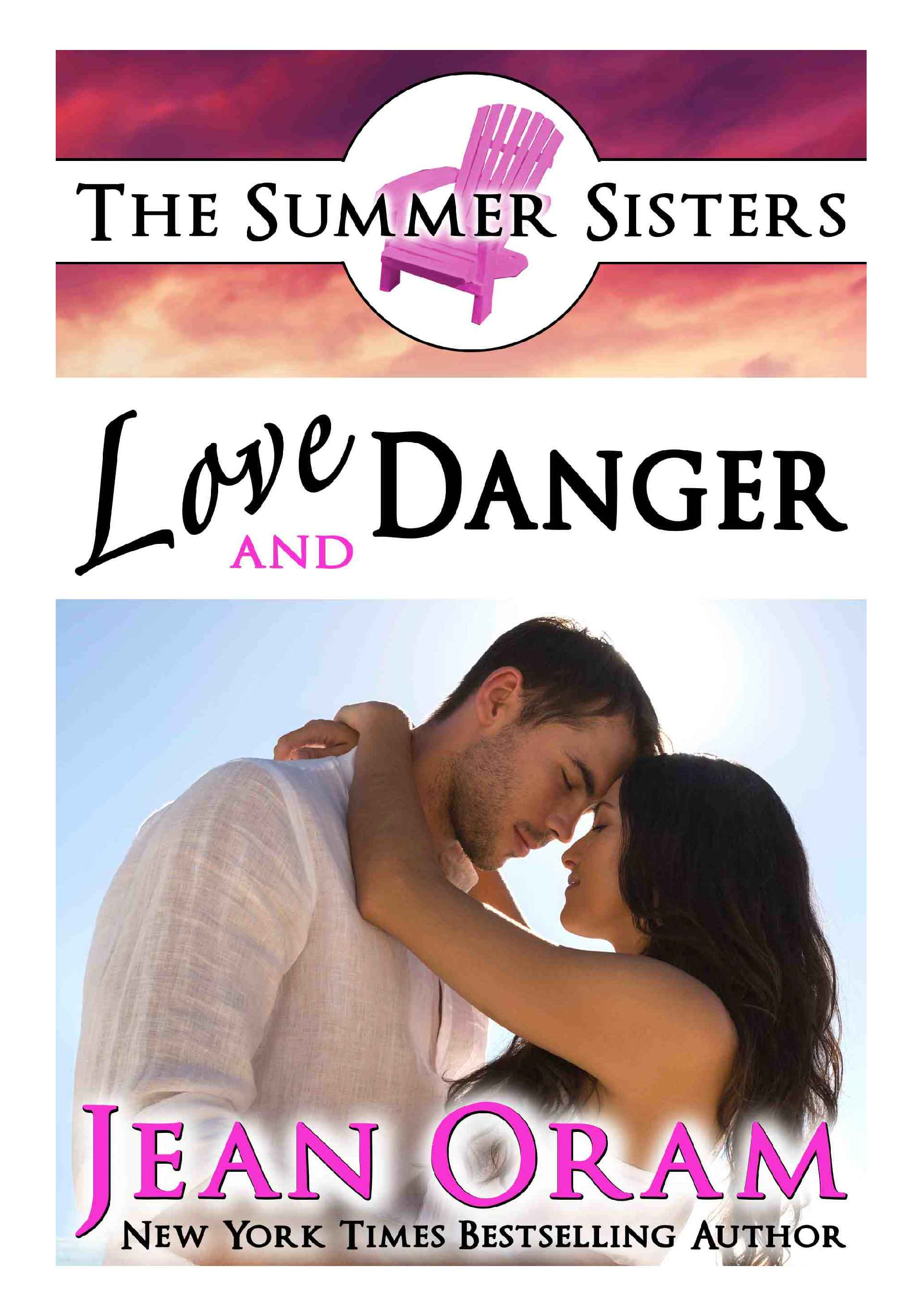 Love and Danger romance The Summer Sisters by Jean Oram