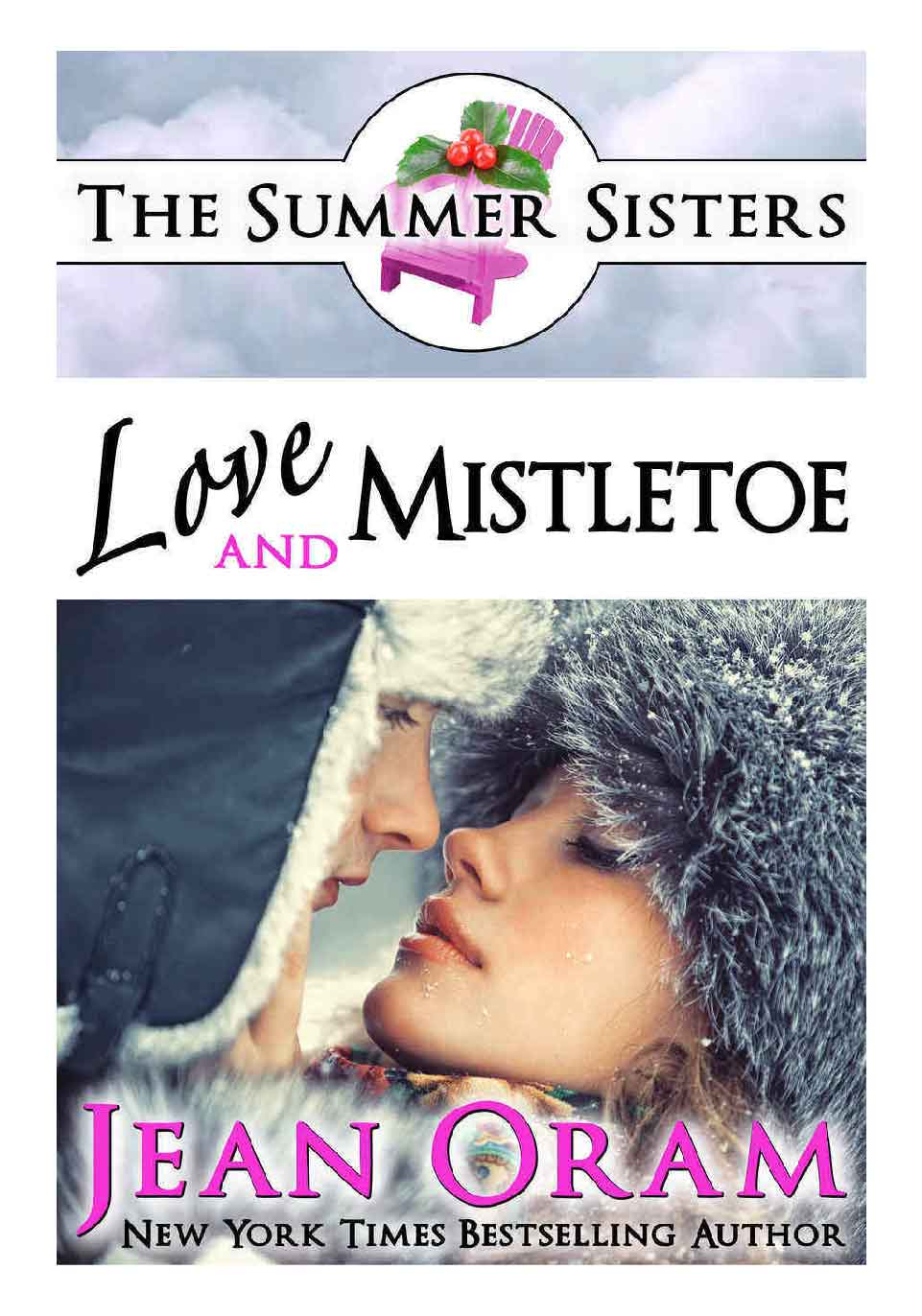 Love and Mistletoe holiday romance The Summer Sisters by Jean Oram