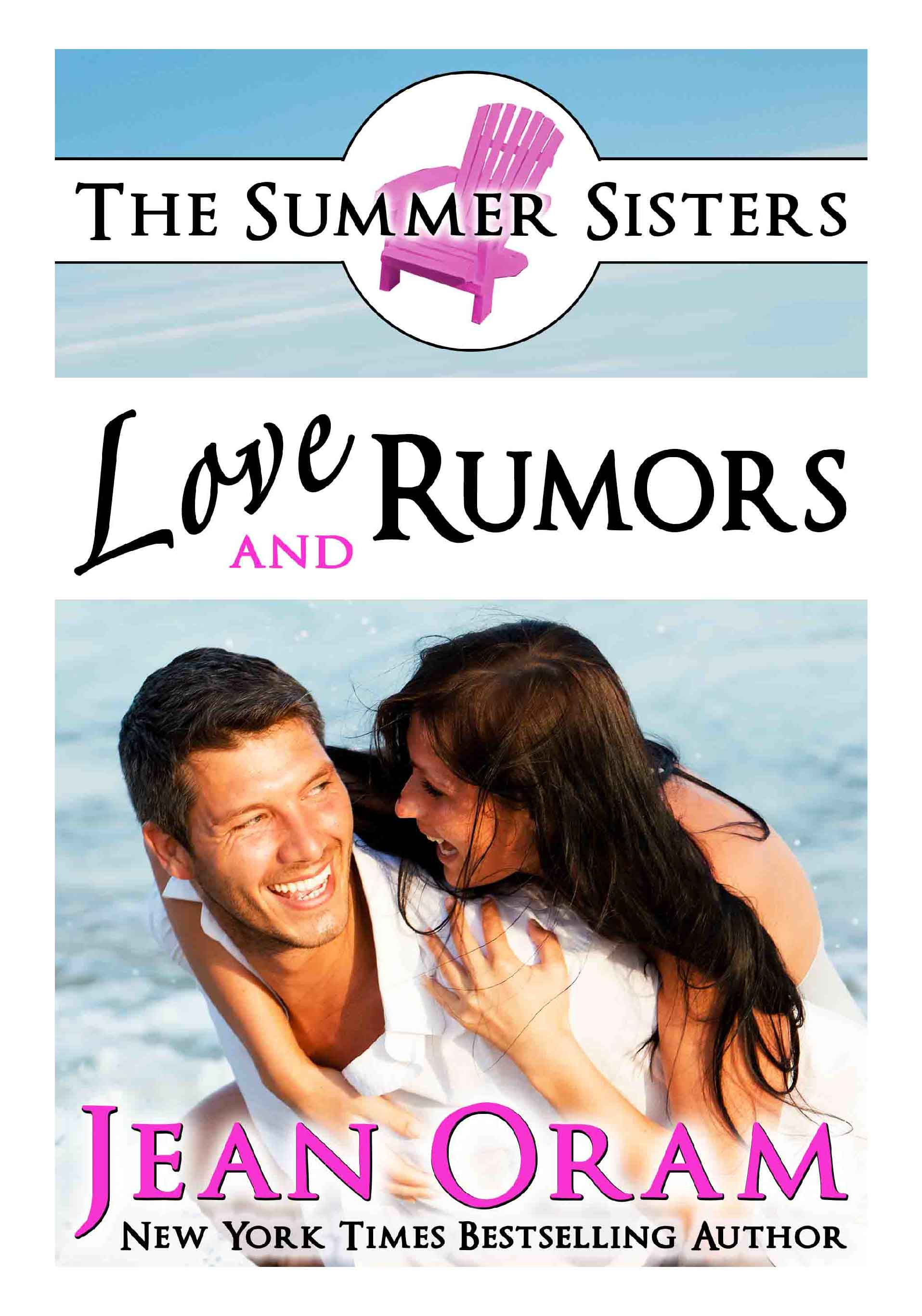 Love and Rumors romance The Summer Sisters by Jean Oram
