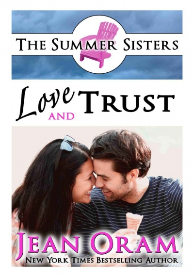 Love and Trust romance The Summer Sisters by Jean Oram