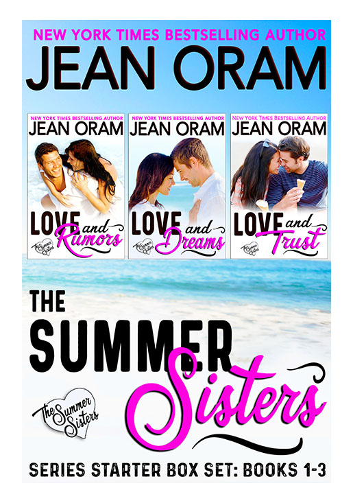 Love and Rumors, Love and Dreams, Love and Trust in the Summer Sisters series starter box set by Jean Oram. Irresistible sweet small town romances. The Summer Sisters movie star, tycoon and billionaire bachelor sweet romance.