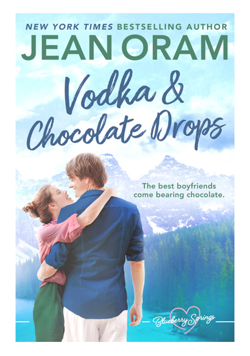 Vodka and Chocolate Drops by Jean Oram, irresistible sweet small town romance set in Blueberry Springs.