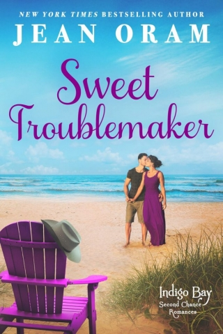 Sweet Troublemaker by Jean Oram, a sweet small town romnace, beach read indigo Bay