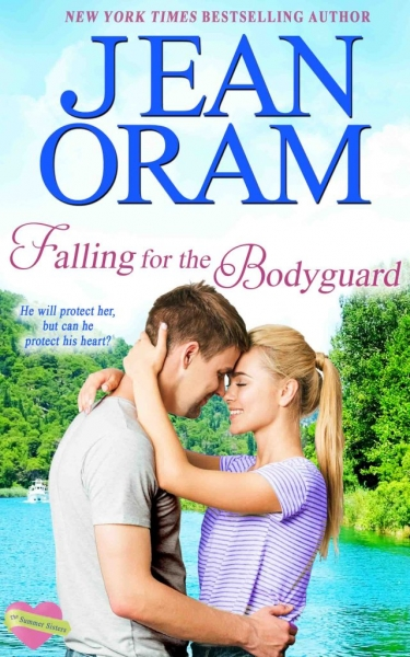 Falling for the Bodyguard - Love and Danger by Jean Oram. Irresistible sweet small town romances. The Summer Sisters bodyguard sweet romance.