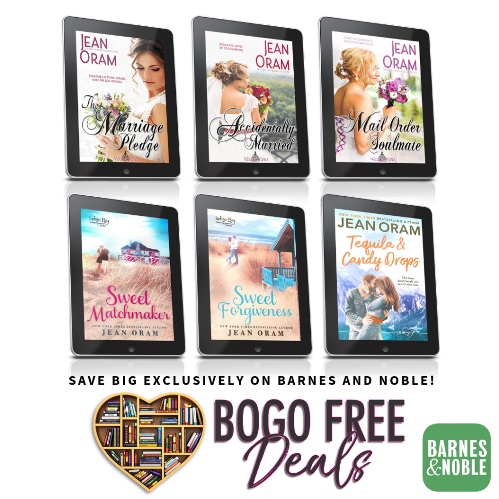Six romances by Jean Oram are available as a buy one, get one free deal exclusively on Barnes and Noble for Nook April 2019. The marriage Pledge, Accidentally Married, Mail Order Soulmate, Sweet Matchmaker, Sweet Forgiveness, Tequila and Candy Drops.