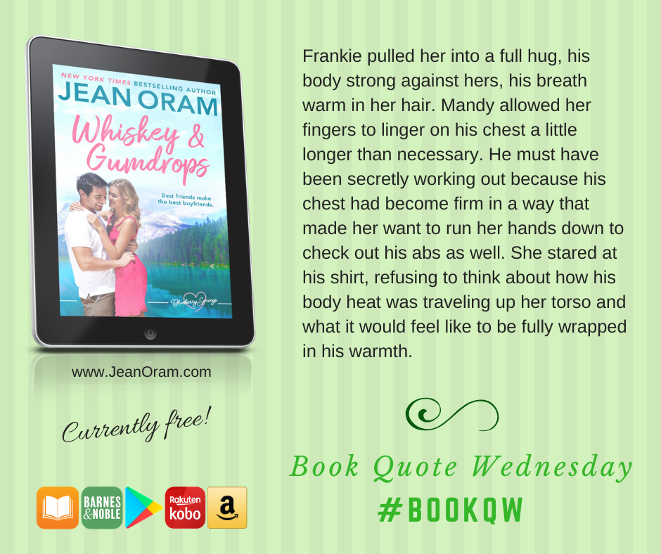 Book Quote Wednesday for Whiskey and Gumdrops, a sweet small town best friends romance.
