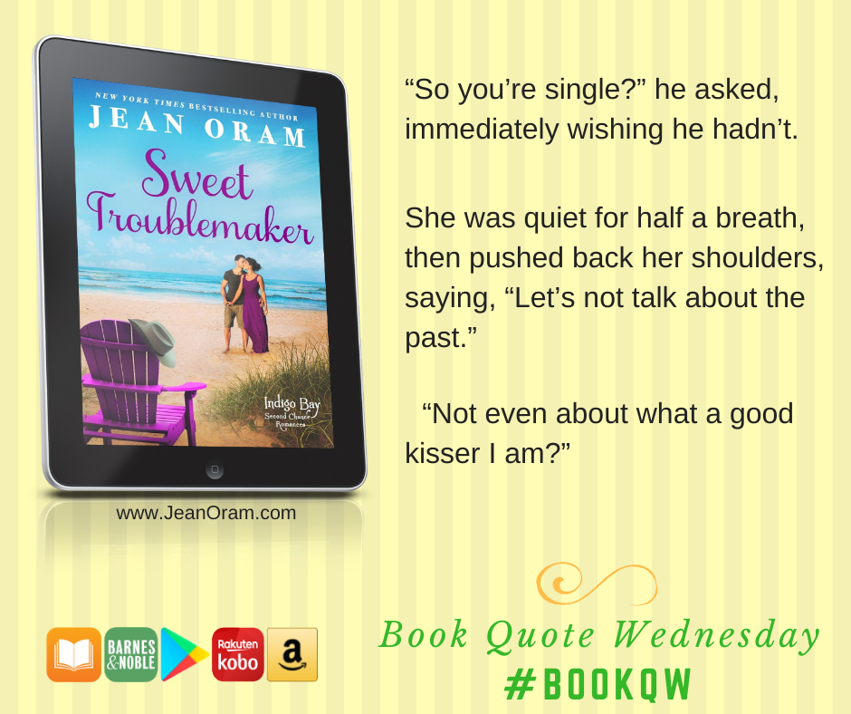 Book Quote Wednesday for Sweet Troublemaker by Jean Oram Indigo Bay