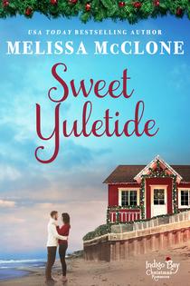Sweet yuletide Melissa McClone Indigo Bay