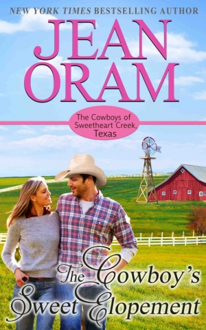 The Cowboy's Sweet Elopement, book 4, Jean Oram's The Cowboys of Sweetheart Creek, Texas series.